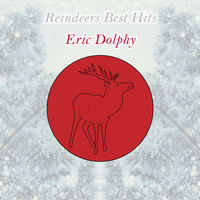 Eric Dolphy - Reindeers Best Hits