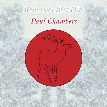 Paul Chambers - Reindeers Best Hits