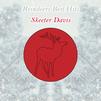 Skeeter Davis - Reindeers Best Hits