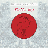 The Mar-Keys - Reindeers Best Hits
