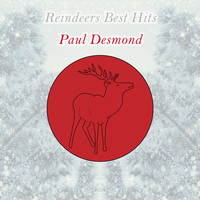 Paul Desmond - Reindeers Best Hits