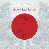 Jerry Lee Lewis - Reindeers Best Hits