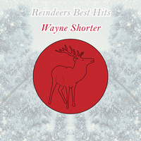 Wayne Shorter - Reindeers Best Hits