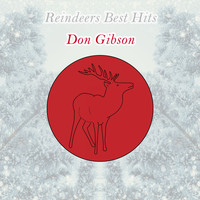 Don Gibson - Reindeers Best Hits