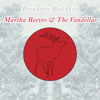 Martha Reeves & The Vandellas - Reindeers Best Hits