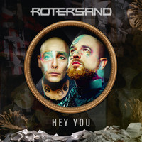 Rotersand - Hey You