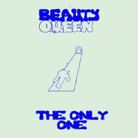 Beauty Queen - The Only One