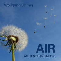 Wolfgang Ohmer - Air (Ambient Hang Music)