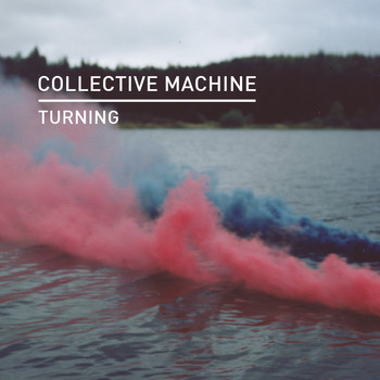 Collective Machine - Turning