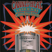 Canned Heat - Internal Combustion