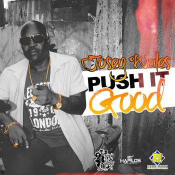 Josey Wales - Push It Good - Single
