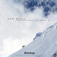 Nyn Music - Unstoppable Journey EP.1