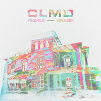 Clmd - Trouble (Remixes)