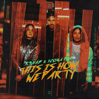 R3hab - This Is How We Party