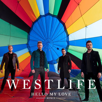 Westlife - Hello My Love (John Gibbons Remix)