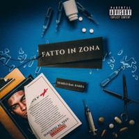 Diablo - Fatto in Zona (feat. Barba) (Explicit)