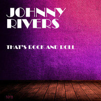 Johnny Rivers - That's Rock And Roll