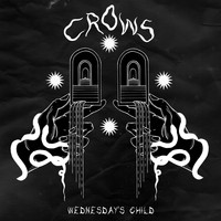 Crows - Wednesday's Child