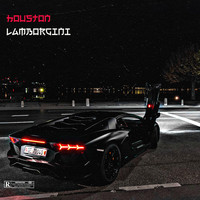 Houston - Lamborgini (Explicit)