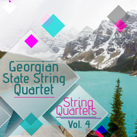 Georgian State String Quartet - String Quartets, Vol. 4