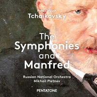 Russian National Orchestra / Mikhail Pletnev - Tchaikovsky: The Symphonies & Manfred