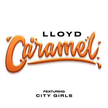 Lloyd - Caramel (feat. City Girls)