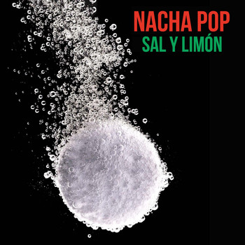 Nacha Pop - Sal y Limon