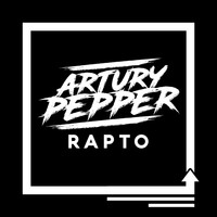 Artury Pepper - Rapto