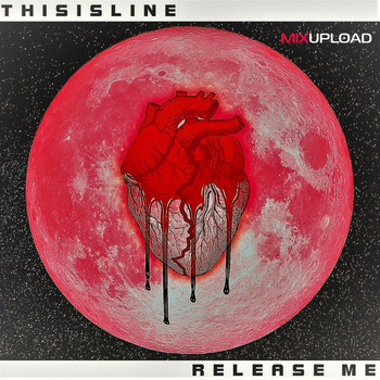 THISISLINE - Release me