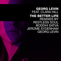 Georg Levin - The Better Life Remixes