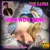 Desi Ranks - Miss Wow Wow