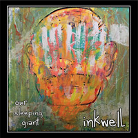 Our Sleeping Giant - Inkwell (Explicit)