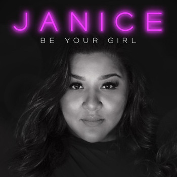 Janice - Be Your Girl