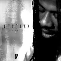Gyptian - Let You Go