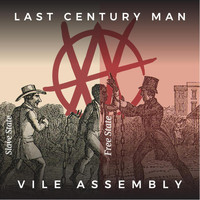Vile Assembly - Last Century Man