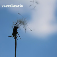 Paperhearts - Paperhearts