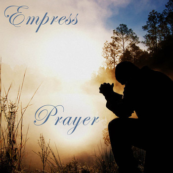 Empress - Prayer