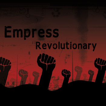 Empress - Revolutionary