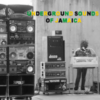 Various Artists - Underground Sounds Of Jamaica