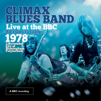 Climax Blues Band - Live at the BBC - Rock Goes to College 1978