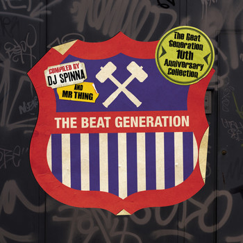 Various Artists - The Beat Generation 10th Anniversary Collection - Mixed and Compiled by DJ Spinna & Mr Thing (Explicit)