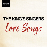 The King's Singers - Love Songs