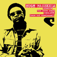 Hugh Masekela - The Chisa Years 1965-1975 (Rare and Unreleased)