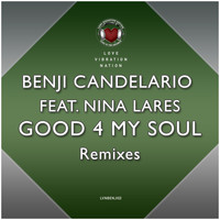 Benji Candelario - Good 4 My Soul (Remixes)