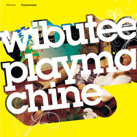 Wibutee - Playmachine