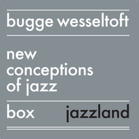 Bugge Wesseltoft - New Conception of Jazz Box Set