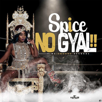 Spice - No Gyal (Explicit)