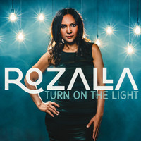 Rozalla - Turn on the Light