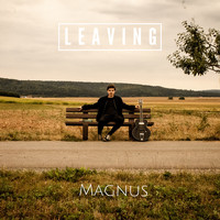 Magnus - Leaving
