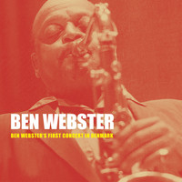 Ben Webster - Ben Webster's First Concert in Denmark